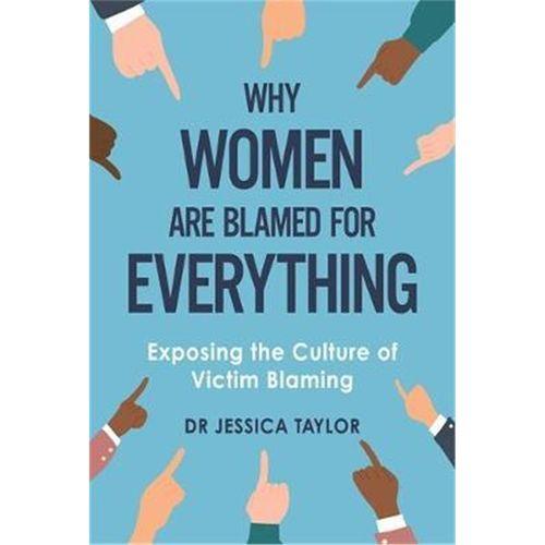 预订why women are blamed for everything:exposing