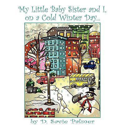 预订 my little baby sister and i, on a cold winte