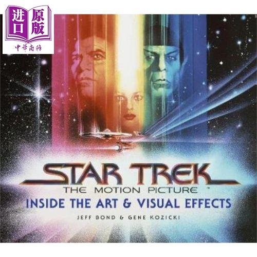 星际迷航 电影艺术与视觉效果 英文原版 star trek jeff bond