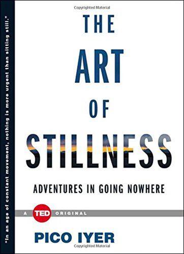 英文原版 the art of stillness 寂静的艺术 pico iyer 励志