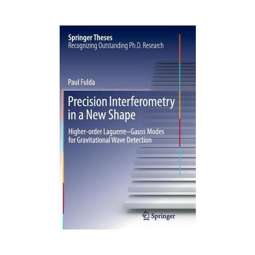 【预订】precision interferometry in a new shape: higher-order
