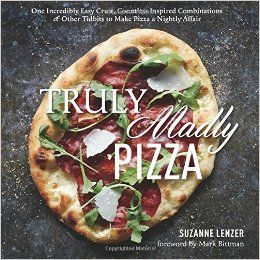 truly madly, pizza  one incredibly easy crust, c