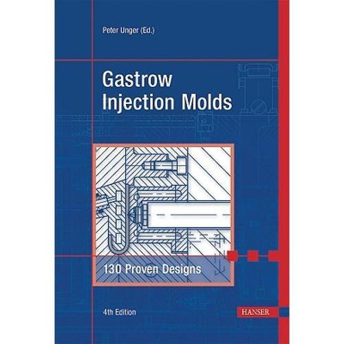 预订 gastrow injection molds 4e: 130 proven