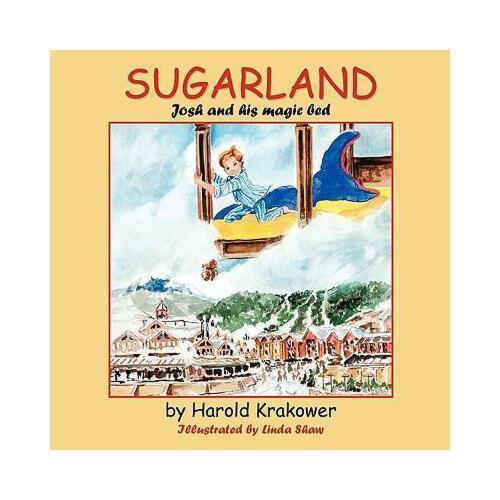 【预订】sugarland: josh and his magic bed