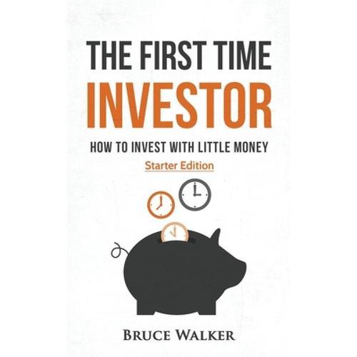 预订 the first time investor: how to invest with