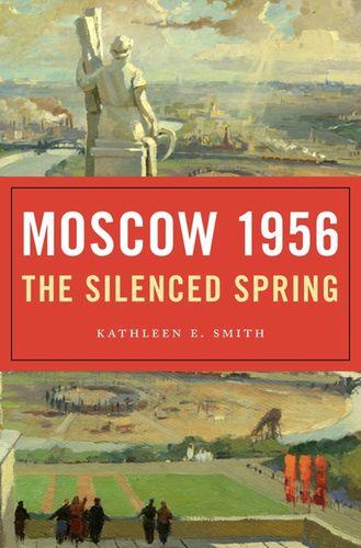 莫斯科1956寂静之春英文原版moscow1956 the silenced