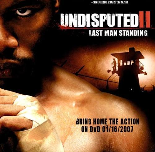 终极斗士2 undisputed ii: last man standing (2006)